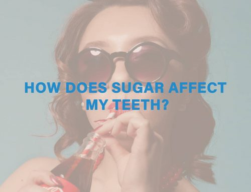 How Does Sugar Affect My Teeth?