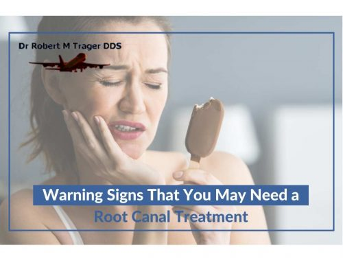 Warning Signs That You May Need a Root Canal Treatment